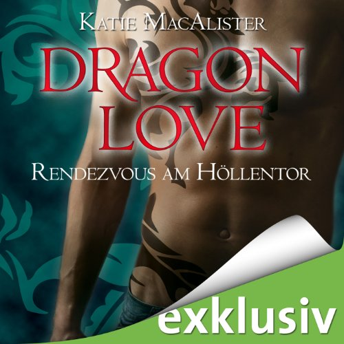 Rendezvous am Höllentor (Dragon Love 3) Titelbild