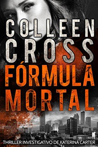 Fórmula Mortal de Colleen Cross