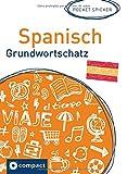 Spanisch Grundwortschatz: Der spanische Wortschatz im Pocket-Format