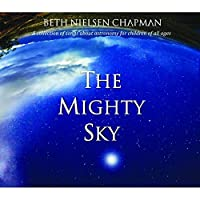 The Mighty Sky by Beth Nielsen Chapman