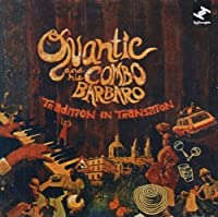 Tradition In Transition by Quantic & His Combo Barbaro (2009-07-14)