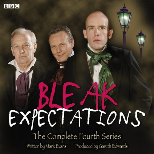 Bleak Expectations: The Complete Fourth Series                   By:                                                                                                                                 Mark Evans                               Narrated by:                                                                                                                                 Mark Evans,                                                                                        Richard Johnson,                                                                                        Tom Allen,                   and others                 Length: 2 hrs and 49 mins     41 ratings     Overall 4.5