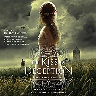 The Kiss of Deception     Remnant Chronicles              Written by:                                                                                                                                 Mary E. Pearson                               Narrated by:                                                                                                                                 Emily Rankin                      Length: 13 hrs and 31 mins     28 ratings     Overall 4.5