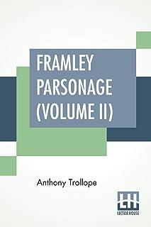Framley Parsonage (Volume II)