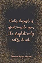 God'S Deposit Is Great Inside You, The Prophet Only Calls It Out Sermon Notes Journal: Prayer Journal Religious Christian Inspirational Guide Worship Record Remember