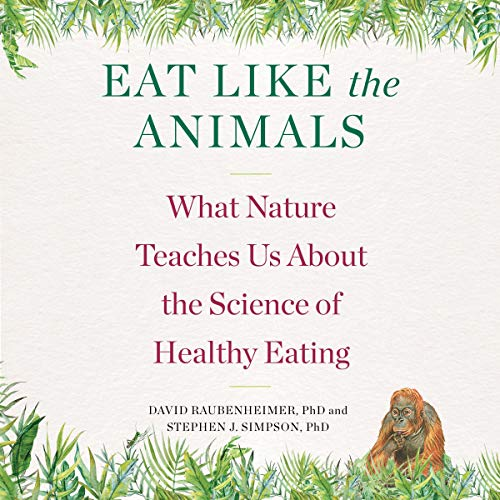 Eat Like the Animals audiobook cover art