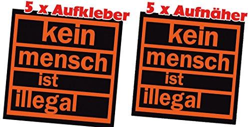 Racker-n-Roll KEIN MENSCH IST ILLEGAL 5 x Aufkleber 5 x Stoffaufnäher Pack