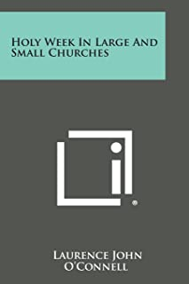Holy Week in Large and Small Churches