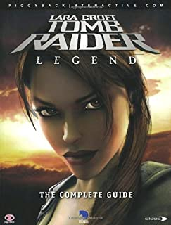 Tomb Raider: Legend: The Complete Official Guide