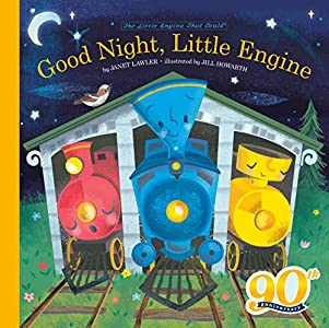 Good Night, Little Engine (The Little Engine That Could)