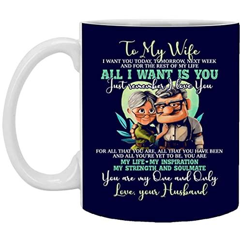 naar mijn vrouw Ik wil je vandaag morgen volgende week Alles wat ik wil is je koffiemok - bier stein - waterfles, één maat, 11 oz. witte mok/marine