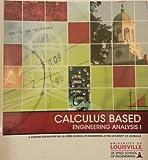 Customized: Calculus Based Engineering Analysis I, II, & III