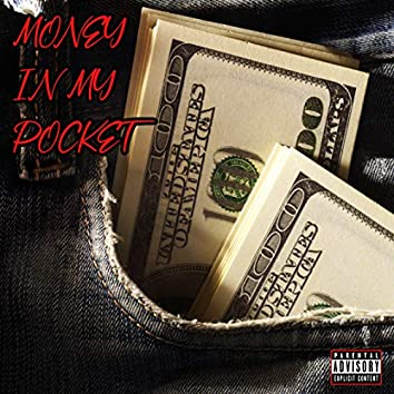 Money In My Pocket (feat. Snow Tha Product)