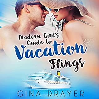 Modern Girl's Guide To Vacation Flings cover art