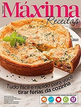 Revista Máxima Receitas - Tudo fácil e rápido para você tirar férias da cozinha por [Grupo Perfil]