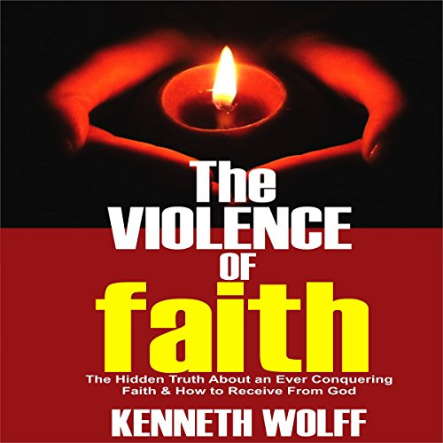 The Violence of Faith audiobook cover art