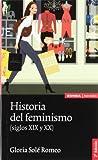 Historia del feminismo: siglos XIX y XX (Astrolabio ciencias sociales)