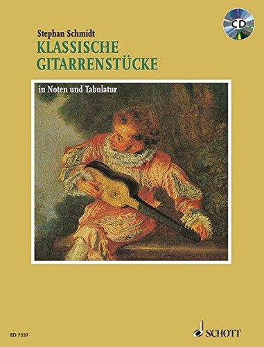 Klassische Gitarrenstücke in Noten und Tabulatur. Plus CD: in Noten und Tabulatur. Gitarre. Ausgabe mit CD.