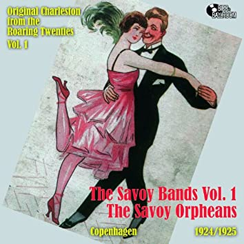 The Savoy Bands Vol. 1 - The Savoy Orpheans