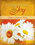 Expressions Of Joy (Helen Steiner Rice Collection)