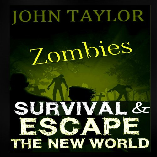 Zombies: Survival & Escape audiobook cover art