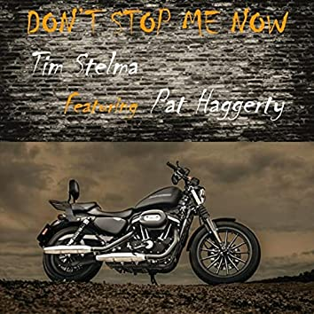 Don't Stop Me Now (feat. Pat Haggerty)