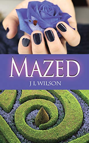 Mazed (A Remembered Classics Romance Book 7) by [J L Wilson]