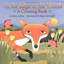 At the Edge of the Woods: A Counting Book