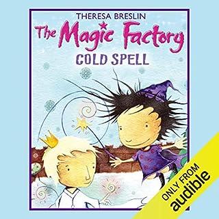 The Magic Factory     Cold Spell              Di:                                                                                                                                 Theresa Breslin                               Letto da:                                                                                                                                 Kim Hicks                      Durata:  1 ora e 23 min     Non sono ancora presenti recensioni clienti     Totali 0,0
