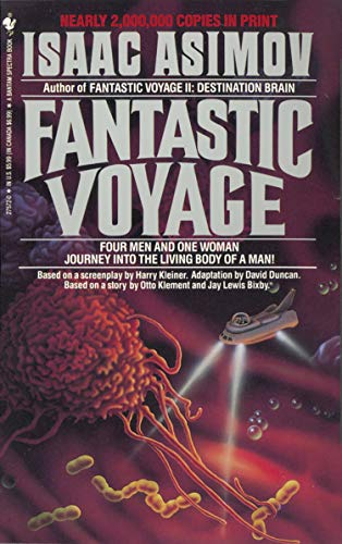 Fantastic Voyage: A Novel