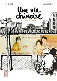 Une vie chinoise, tome 3