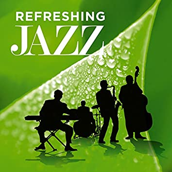 Refreshing Jazz