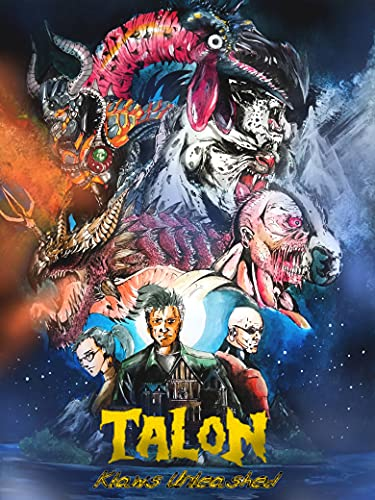 """Talon Klaws Unleashed: (Unofficial Sequel to the 50s flop """"The Giant Claw"""") (English Edition)"""