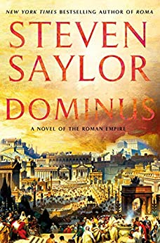 Dominus: A Novel of the Roman Empire by [Steven Saylor]