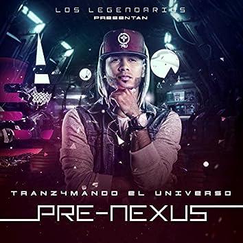 Pre-Nexus