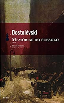 Memórias do Subsolo (Bolso) por [Fiódor Dostoiévski]