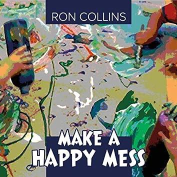 Make a Happy Mess