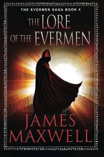 The Lore Of The Evermen by Maxwell, James ebook deal