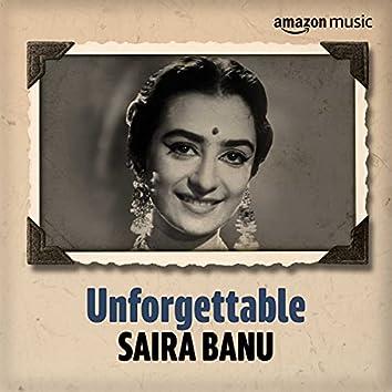 Unforgettable: Best of Saira Banu