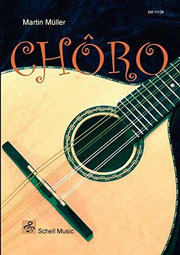 CHORO: Musik für Mandoline/ Gitarre (Mandoline Noten, Mandolinennoten)