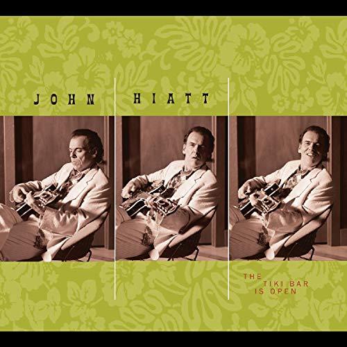 Album Art for The Tiki Bar Is Open by JOHN HIATT