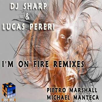 I'm On Fire (Remixes)