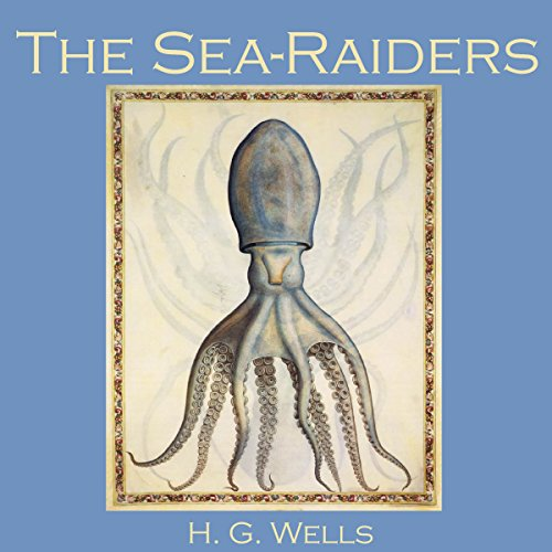 The Sea Raiders audiobook cover art