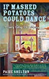 If Mashed Potatoes Could Dance (Country Cooking School Mystery Book 2)