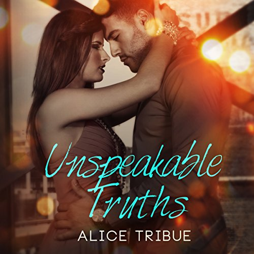 Unspeakable Truths audiobook cover art