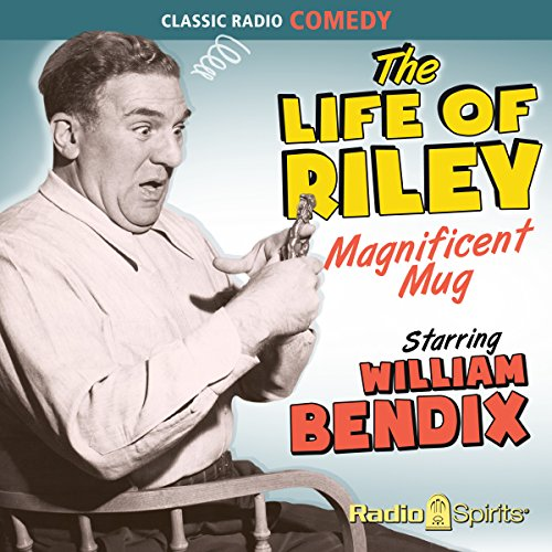 The Life of Riley: Magnificent Mug audiobook cover art