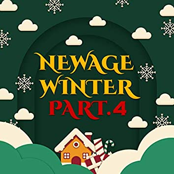 New Age Winter Pt. 4