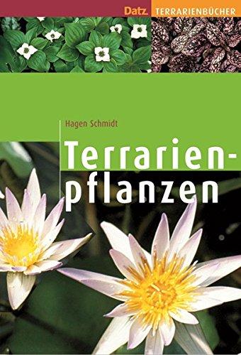 Terrarienpflanzen (Datz Terrarienbücher)