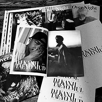 Over Night (feat. TAEYO & MUD)