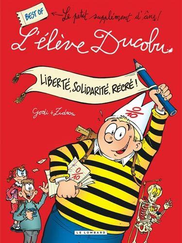Ducobu - compilation - tome 1 - Liberté, Solidarité, Récré ! Best Of L'élève Ducobu